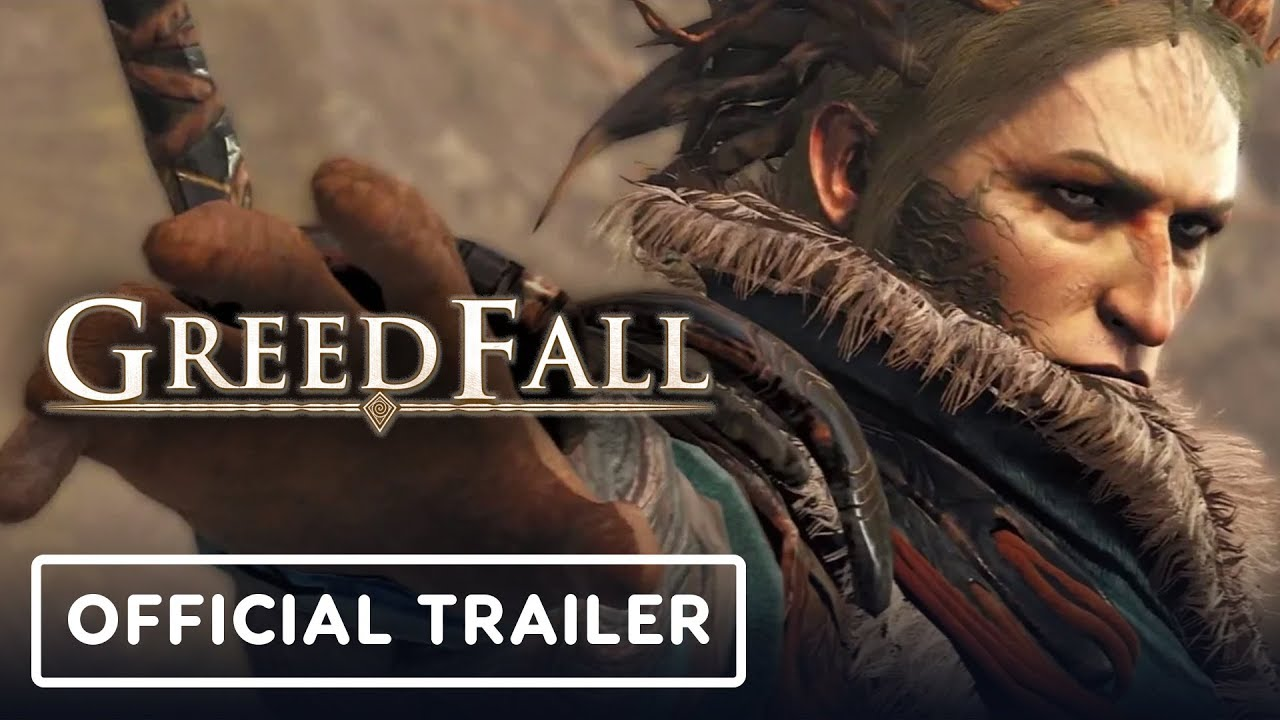 GreedFall Cinematic Story Trailer - E3 2019 + video