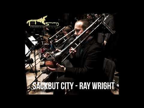 Sackbut City - Rayburn Wright