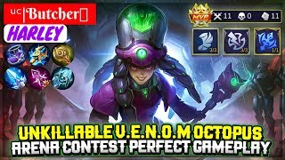 Unkillable V.E.N.O.M Octopus, Arena Contest Perfect Gameplay Top Global Harley Butcher