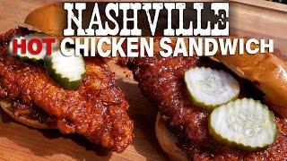 NASHVILLE HOT CHICKEN SANDWICH | Recipe | BBQ Pit Boys