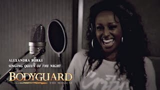 "Alexandra Burke - ""Queen Of The Night"" (#TheBodyguardMusical)"