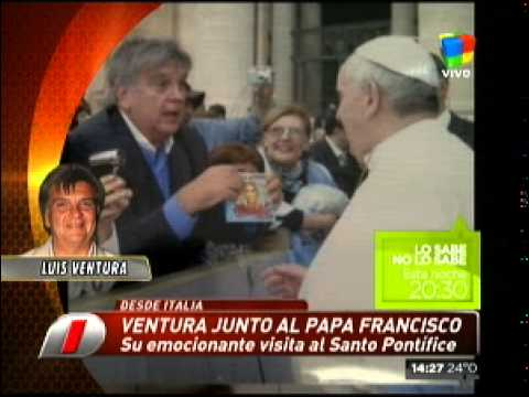 Luis Ventura y su encuentro con el Papa Francisco