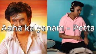 Aaha Kalyanam - Petta - Drum Cover