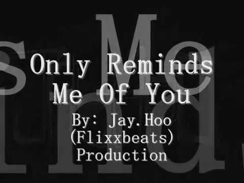 Only Reminds Me Of You - MYMP [Download 64,MP3]