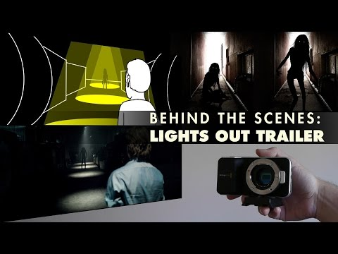 Behind the Scenes: Lights Out Trailer