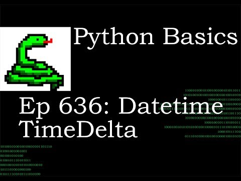 Python Basics Tutorial Datetime TimeDelta thumbnail
