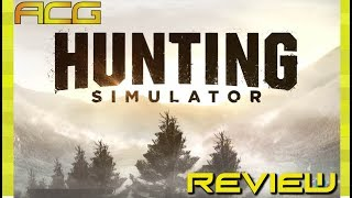 "Hunting Simulator Review ""Buy, Wait for Sale, Rent, Never Touch?"""
