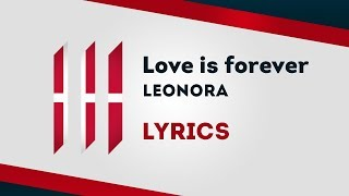 Denmark Eurovision 2019: Love is forever - Leonora [Lyrics] 🇩🇰