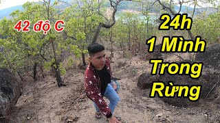24H Sinh Tồn 1 Mình Trong Núi Rừng Nắng Nóng 42 Độ C | TQ97