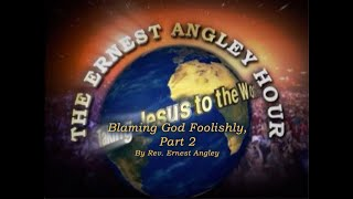 Blaming God Foolishly, Part 2