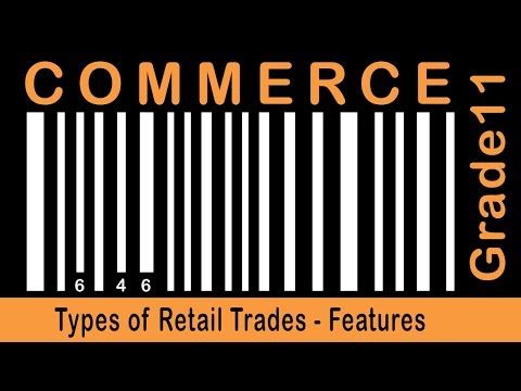 Commerce Grade 11 | Types of Retail Trades | Features | Departmental Stores |  Part 30