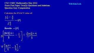 csec cxc maths past paper 2 question 1a may 2012 exam solutions answers by will edutech