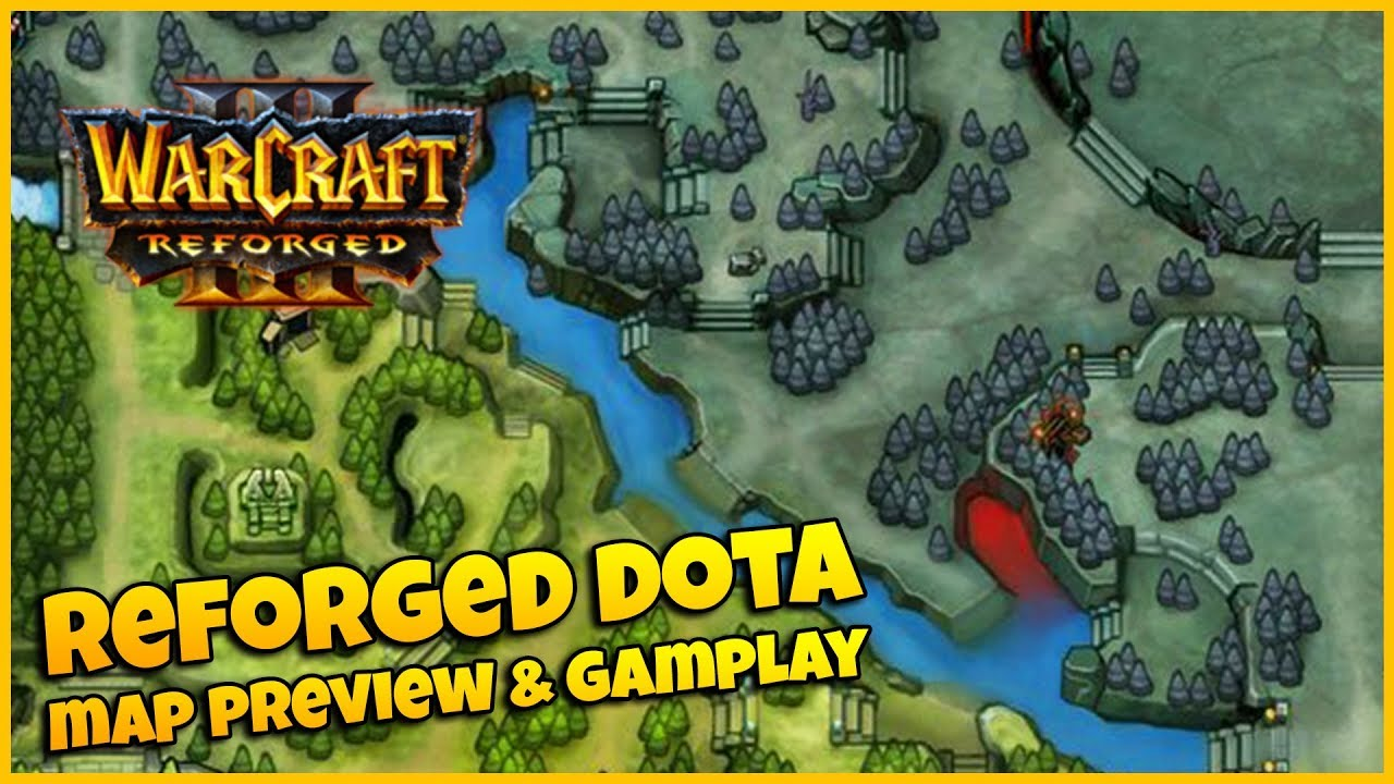Reforged DOTA Map Preview & Gameplay | Warcraft 3 Reforged