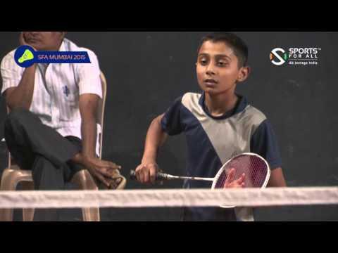 SFA Mumbai 2015 | Badminton | Kathan Shah Vs Arnav Bhosle | U 13 | Boys | R2