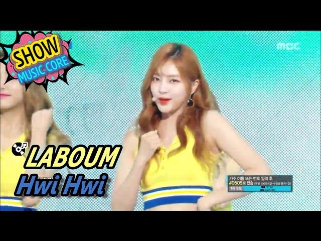 [HOT] LABOUM - Hwi hwi, 라붐 - 휘휘 Show Music core 20170513