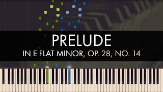 Frédéric Chopin - Prelude in E flat Minor, Op. 28, No. 14 (Synthesia)