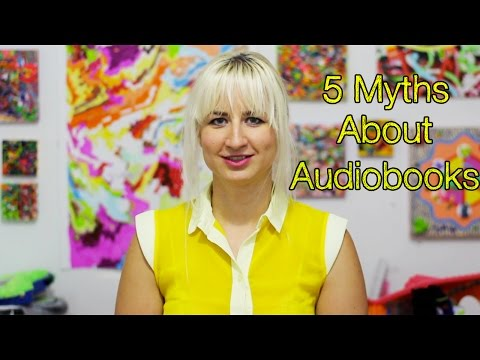 5 Myths About Audiobooks