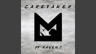 Caretaker (feat. Raven J)