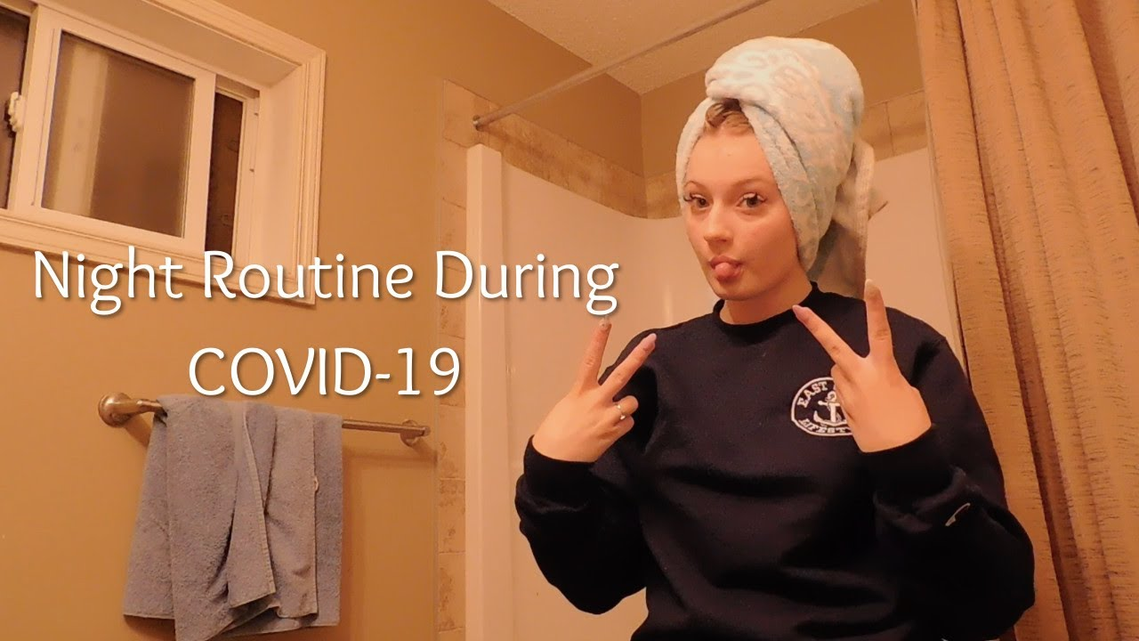 Night Routine During Quarantine
