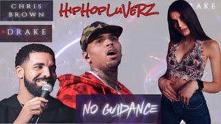 Chris Brown - No Guidance (Audio) ft. Drake REACTION #HipHopLuVeRZ