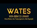 KKN BBM 55 UNAIR - Desa Wates, Kec Tanjunganom, Kab Nganjuk