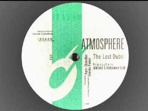 Kerri Chandler -Atmosphere ( LOST DUBS)