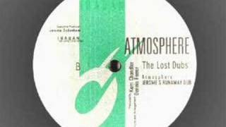 Kerri Chandler -Atmosphere ( LOST DUBS)
