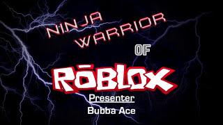 Ninja Warrior of Roblox: The Course Strikes Back (Tournament 12), Episode 1