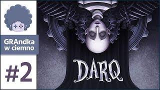 DARQ PL #2 | Darku? Czy boisz się koszmarku?