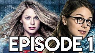 Supergirl Season 3 Episode 1 Breakdown - Girl of Steel