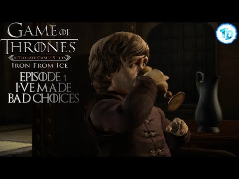 Game of Thrones 1 - I've made bad choices | True Damage