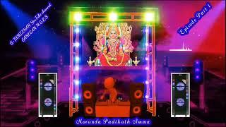 Morandu Parikatha Amma // Amman Remix Songs // Episode Part 1