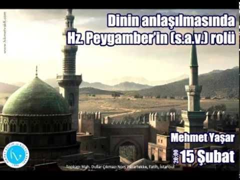 Dinin Anlaşılmasında Hz. Peygamberin Rolü - Mehmet Yaşar