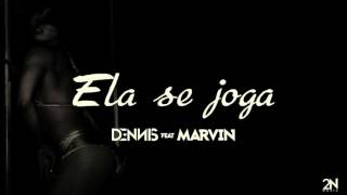 Dennis Feat. Mc Marvin - Ela Se Joga (Audio CD)