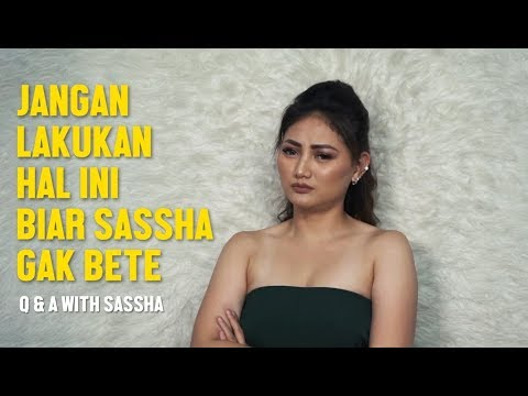Download Q & A with SASSHA Carissa   Jangan Lakukan Hal Ini Biar Sassha Gak Bete