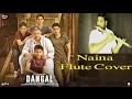 Naina - Flute Cover | Dangal | Arijit Singh | Vinaya Kancharla Mp3