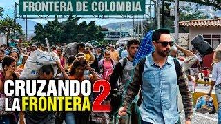 CRUZANDO DE VENEZUELA A COLOMBIA 2