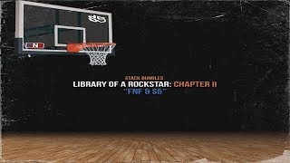 Stack Bundles - Library Of A Rockstar: Chapter 2 – FNF & S5 (Full Mixtape)