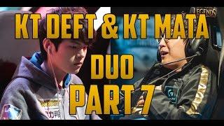 KT Deft and KT Mata Duo Vayne/Karma pt. 7 ft. ROX Mickey