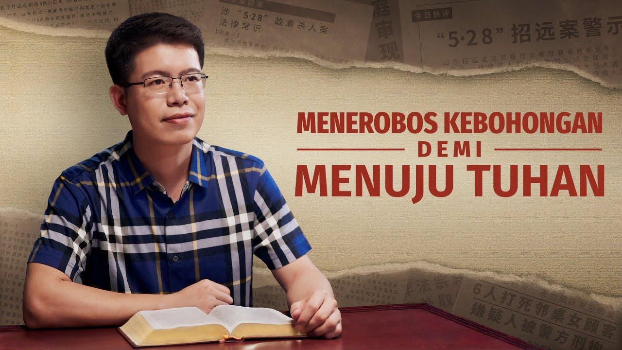 Kesaksian Rohani Kristen 2020 - Menerobos Kebohongan Demi Menuju Tuhan