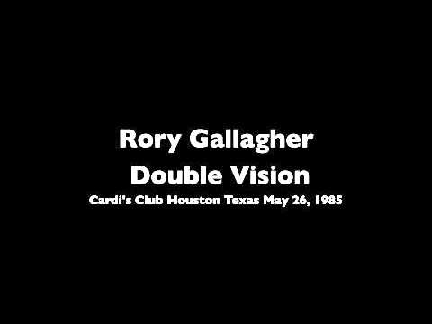 Rory Gallagher Live, Cardis houston 1985 Double Vision