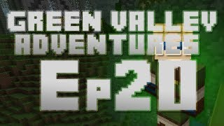 Green Valley Adventures - Episode 20