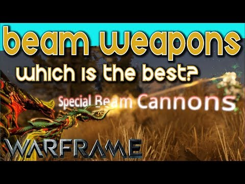 BEAM WEAPONS BATTLE - Which is the BEST? [Warframe]