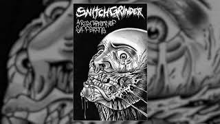 Snitchgrinder - A Rich Tapestry Of Suffering FULL ALBUM (2018 - Grindcore / Crust Punk)