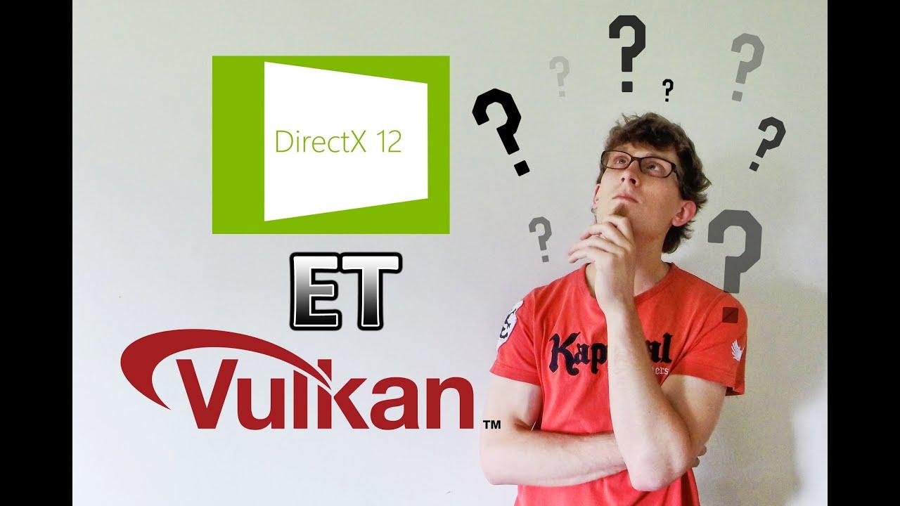 Download DirectX 12 et Vulkan - Les API Graphiques [5 Min Pour]