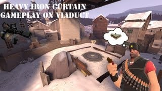 TF2 [HD] - Heavy Iron Curtain and Frying Pan Gameplay on Viaduct with Commentary