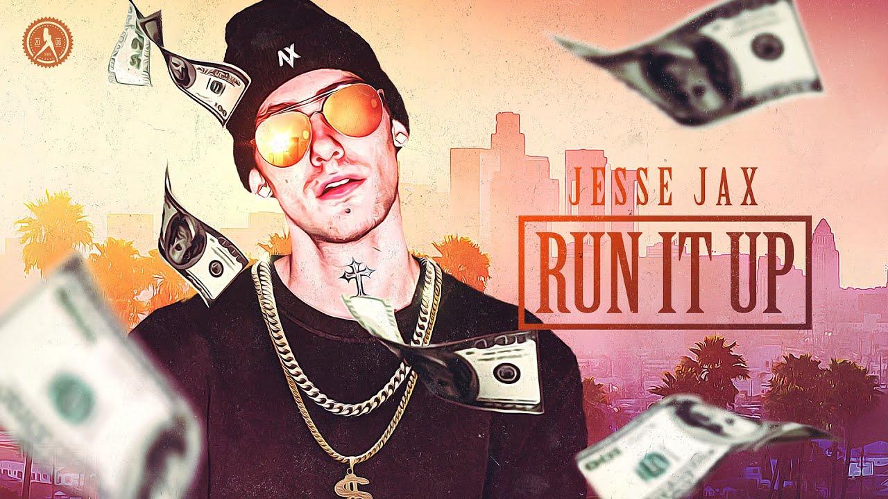 Jesse Jax - Run It Up (Official Audio)