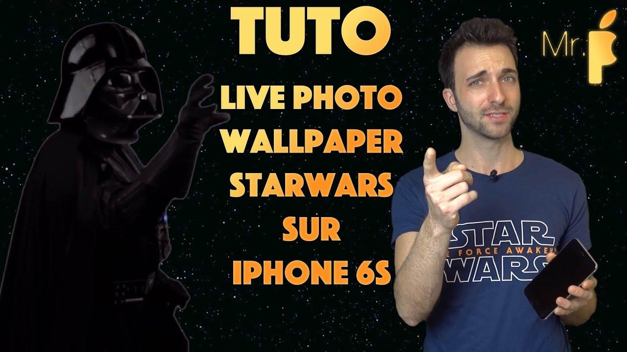 Tutorial avoir une live photo Star Wars sur iPhone 6S!