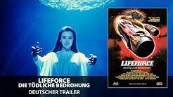 Lifeforce - Die tödliche Bedrohung (Trailer, deutsch)