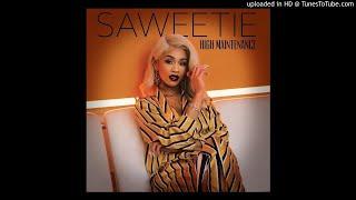 Saweetie - My Type (Alternate Clean Version)